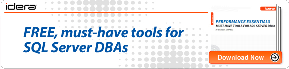 Performance Essentials: Must-Have Tools for SQL Server DBAs by Michael K. Campbell